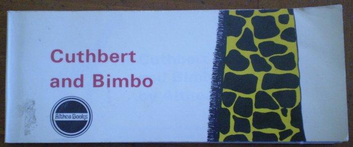 Cuthbert and Bimbo Althea Books 1969 Dinosaur Publications