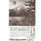 Union Pacific Railroad Grand Teton Yellowstone Park Vintage Ad 1952