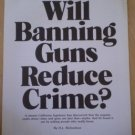Will Banning Guns Reduce Crime H L Richardson 1975 article leaflet True Magazine