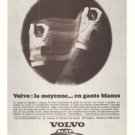 Volvo Blinders La Moyenne Gants Blancs Vintage Ad August 1966 French