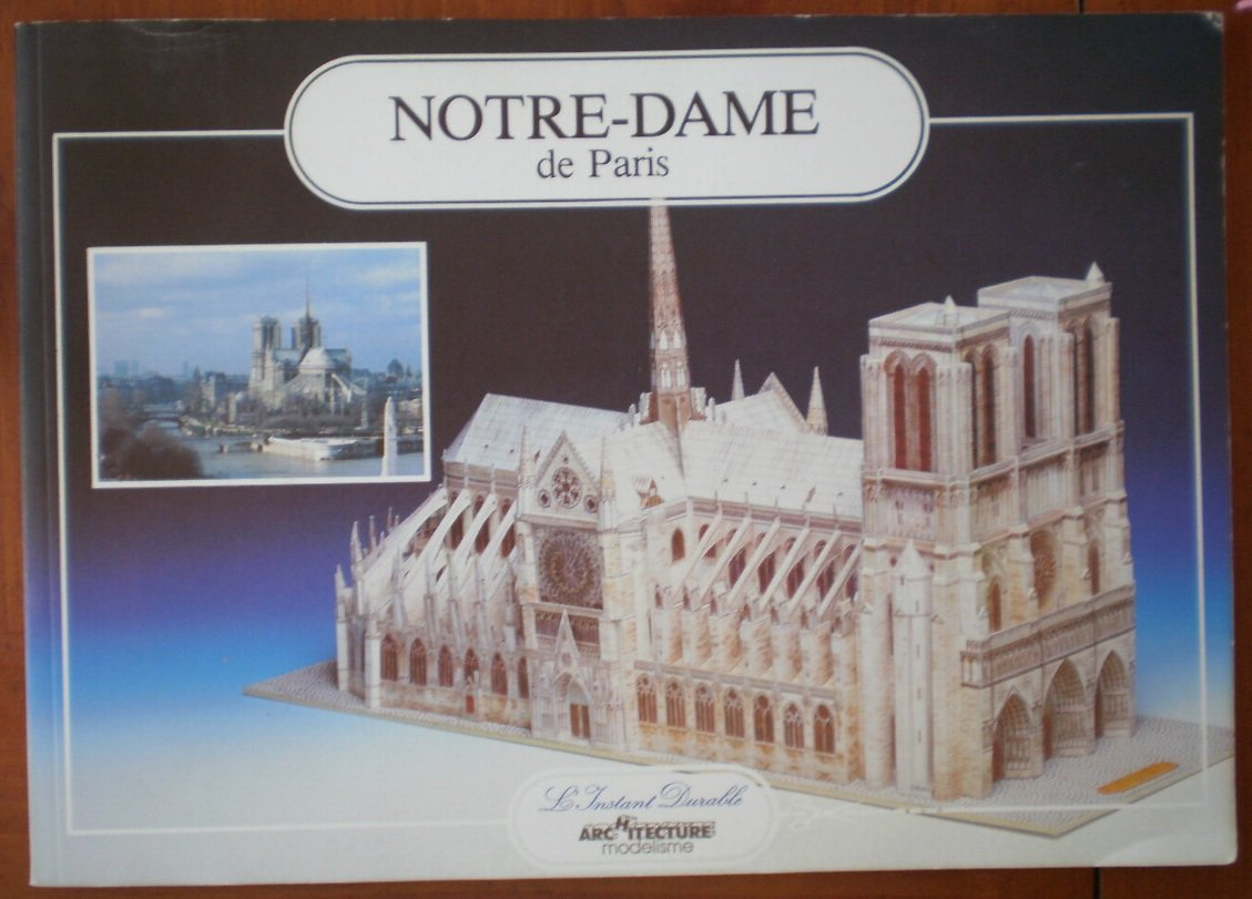 Notre Dame de Paris Architectural Model L'Instant Durable Book Modelisme