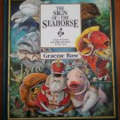 The Sign of the Seahorse A Tale of Greed and High Adventure in Two Acts Graeme Base Book