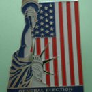 General Election Pin 2002 Statue Liberty Flag Silvertone Metal Dan Johnson