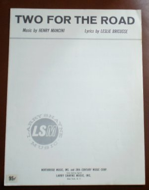 Two For The Road Sheet Music Henry Mancini Leslie Bricusse Northridge Music 1967