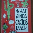 What Kinda Cactus Izzat Reg Manning Book 1957 Reganson Cartoon Books
