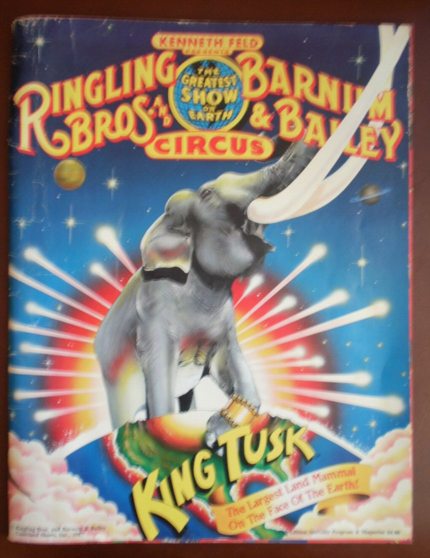 Souvenir Program Ringling Bros Barnum Bailey Circus King Tusk 1987 117th Edition