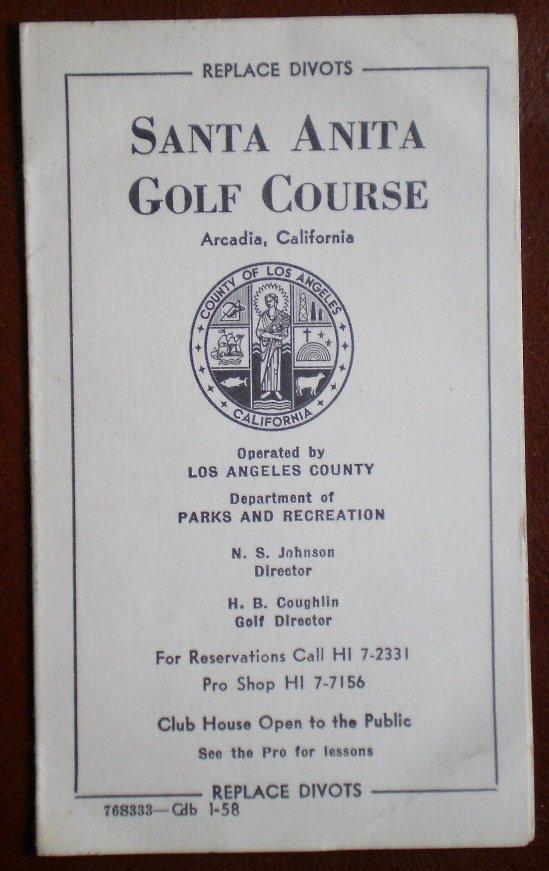 Vintage Golf Scorecard Santa Anita Golf Course Arcadia Ca