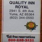 Vintage Matchbook Quality Inn Royal Yuma AZ Matches