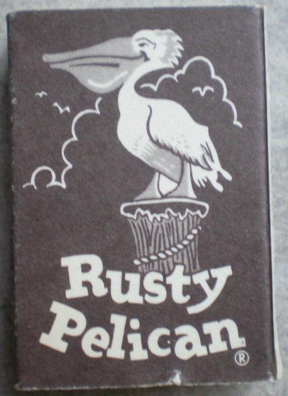 Vintage Matchbook Rusty Pelican Restaurant Newport Beach