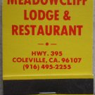 Vintage Matchbook Meadowcliff Lodge Restaurant Coleville CA Matches