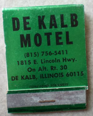 Vintage Matchbook De Kalb Motel Green Lincoln Highway Route 38 Illinois Matches