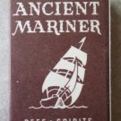 Vintage Matchbook Ancient Mariner Beef Spirits California Matches Matchbox