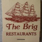 Vintage Matchbook The Brig Restaurants California Matches