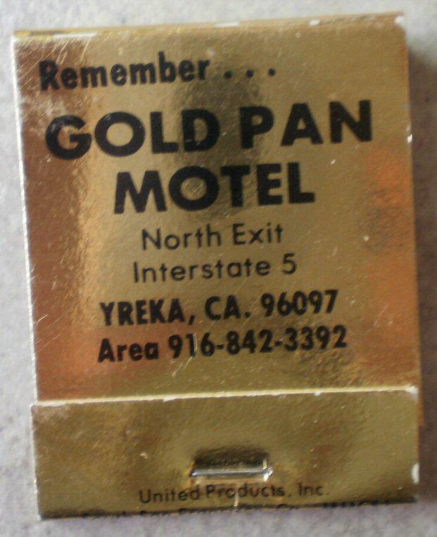 Vintage Matchbook Gold Pan Motel Yreka California Matches
