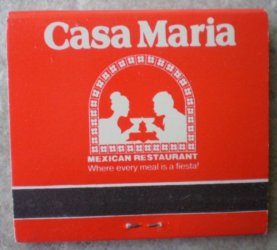 Vintage Matchbook Casa Maria Mexican Restaurant California Matches