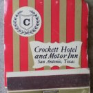Vintage Matchbook Crockett Hotel Motor Inn San Antonio Texas Matches