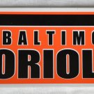 Baltimore Orioles Bumper Sticker SF Rico Industries MLB 2005 11x3