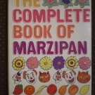 Complete Book of Marzipan E Storer 1969 Maclaren n Sons HBDJ Cookbook