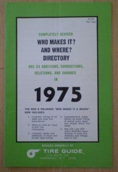 1975 Who Makes It Where Directory Tire Guide Book