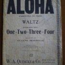 Aloha Farewell to Thee Waltz 1-2-3-4 Eugene Montelle 1910