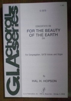 For The Beauty of Earth Sheet Music Hal Hopson G-2879