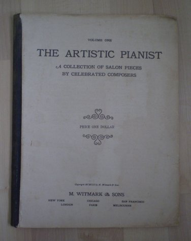 Artistic Pianist Vol 1 1912 Witmark & Sons Salon Pieces