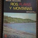 Miguel Salguero Rios Playas Y Montanas De Costa Rica Book