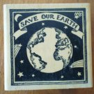 Rubber Stamp Save Our Earth Planet Delafield F572 Mounted Vintage Universe