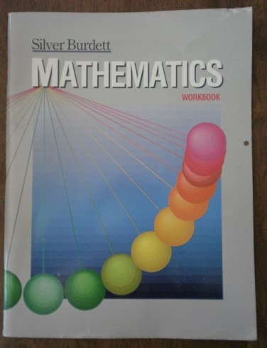Silver Burdett Mathematics Workbook Student 1987 Book G7