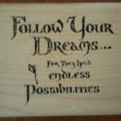 Follow Your Dreams Rubber Stamp Hampton Art Stamps Wood Mounted 1997 1269