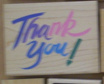 Rubber Stamp Big Thank You Posh Presents Z-066-G Stampede Wood Mounted