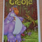 Creole by Stephen Cosgrove Serendipity Press 1975 Softcover