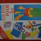 Fun With Foam Violaine Lamerand Book Only Fleurus Hardcover 1997