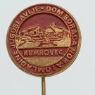 Kumrovec House of dom fighters and Youth of Yugoslavia, vintage pin, badge, lapel !