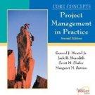 Core Concepts : Project Management in Practice by Margaret M. Sutton, Samuel...