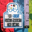 "The Geeks Shall Inherit The Earth STICKER 3""x 2.5"" Nerd Love, Waterproof, glossy"