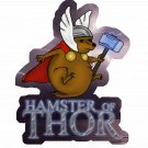 "Hamster Of Thor STICKER 3""x 2.5"" Cute Marvel Avengers Mashup Art, waterproof, glossy"