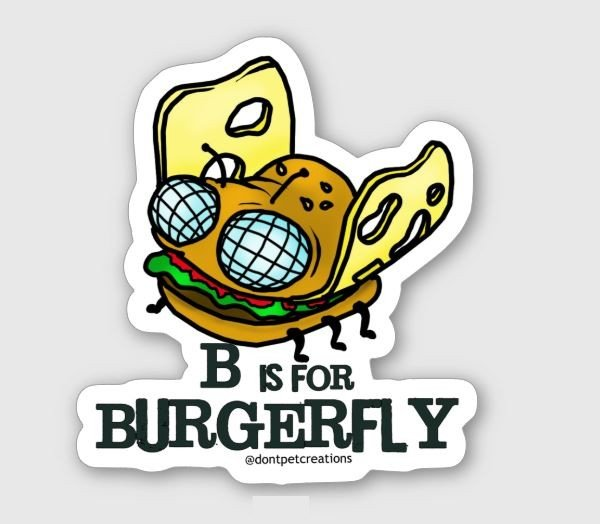 "B is for Burgerfly STICKER 3"" Glossy,   Die Cut"