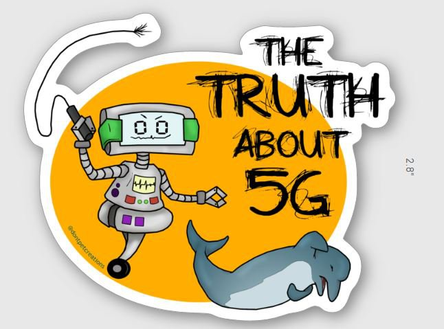 """The Truth About 5G STICKER 3""""   Glossy, Die Cut"""