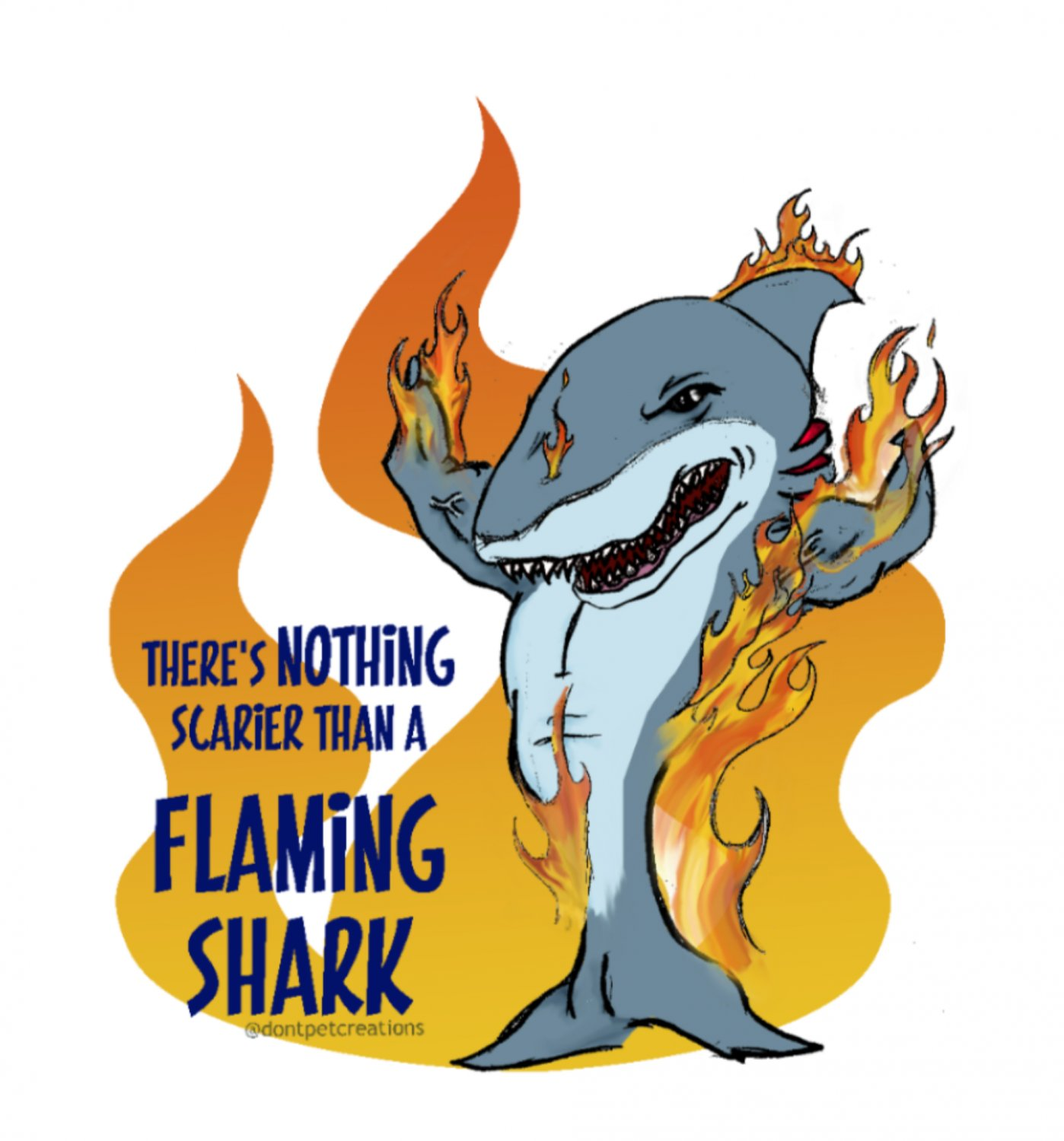 """Nothing Scarier Than a Flaming Shark STICKER 3"""" Waterproof, Glossy, Die Cut"""