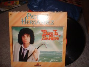 "Patrick Hernandez Vinyl Record Album ""Born to Be Alive"" (we combine shipping)"