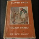 Oliver Twist by Charles Dickens (Hardback) Thomas Nelson & Sons Ltd Circa 1930s