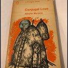 Conjugal Love by Alberto Moravia (1st Penguin Paperback Edition, 1964, No 2072)