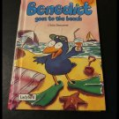 Benedict Goes to the Beach by Chris Demarest (Boardback Ladybird)