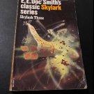 Skylark Three by E.E. Doc Smith (Paperback Edition, 1975 Reprint)