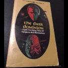 The Dark Dominion (Paperback 1970) Paperback Library Original 8 Tales of Horror