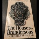 The House of the Brandersons by Raymond Rudorff (Paperback 1975)