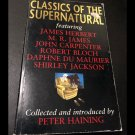 Classics of the Supernatural Introduced by Peter Haining (Paperback 1998)