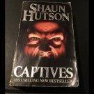 Captives by Shaun Hutson (Paperback, 1992)