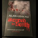 Scared to Death by Alan Gibbons (Paperback, 2010)